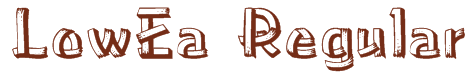 LowEa Regular Texture Font