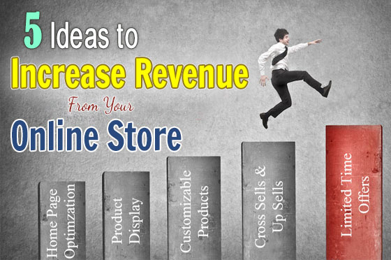 5 Ideas to Increase Revenue From Your Online Store