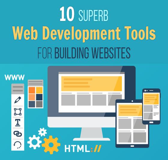 10 Superb Web Development Tools for Building Websites