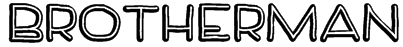 BrotherMan Font