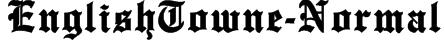 EnglishTowne-Normal Font