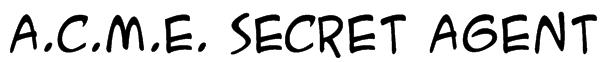 A.C.M.E. Secret Agent Font