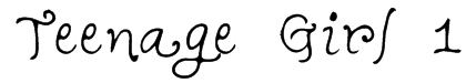 Teenage Girl 1 Font