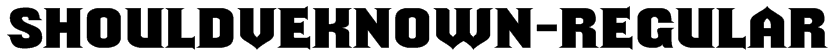 ShouldveKnown-Regular Font