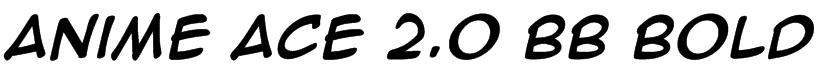 Anime Ace 2.0 BB Bold Font