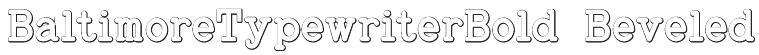 BaltimoreTypewriterBold Beveled Font