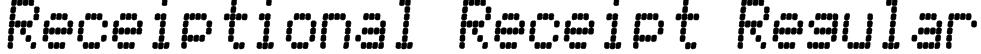 Receiptional Receipt Regular Font
