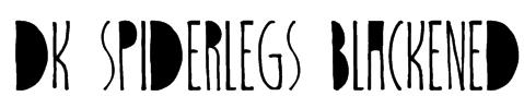 DK Spiderlegs Blackened Font