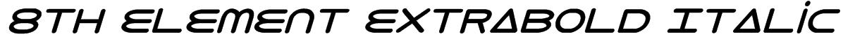 8th Element ExtraBold Italic Font