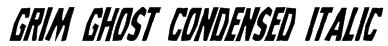 Grim Ghost Condensed Italic Font