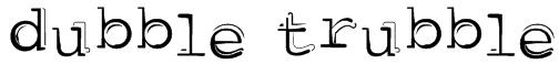 dubble trubble Font