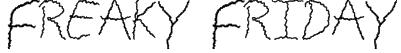 Freaky Friday Font