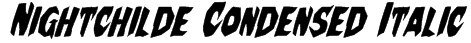 Nightchilde Condensed Italic Font
