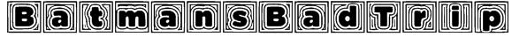 BatmansBadTrip Font