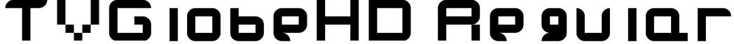 TVGlobeHD Regular Font