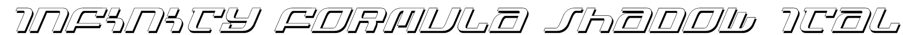Infinity Formula Shadow Ital Font