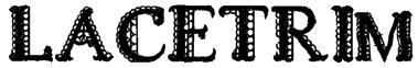 LACETRIM Font
