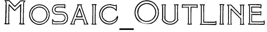 Mosaic_Outline Font