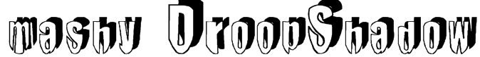 mashy DroopShadow Font