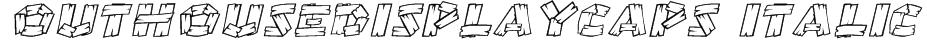 OutHouseDisplayCaps Italic Font
