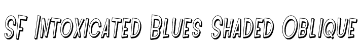 SF Intoxicated Blues Shaded Oblique Font