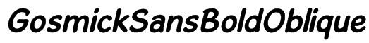 GosmickSansBoldOblique Font
