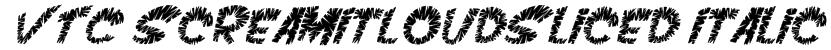 VTC ScreamItLoudSliced Italic Font
