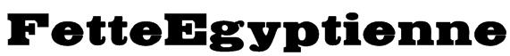 FetteEgyptienne Font