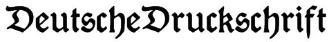 DeutscheDruckschrift Font