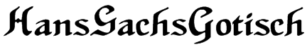 HansSachsGotisch Font