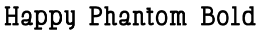 Happy Phantom Bold Font