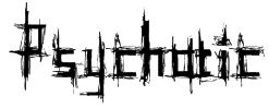 Psychotic Font