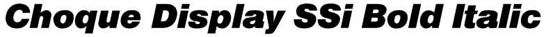 Choque Display SSi Bold Italic Font