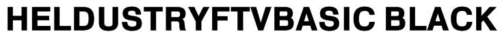 HeldustryFTVBasic Black Font