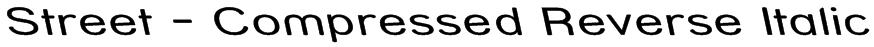 Street - Compressed Reverse Italic Font