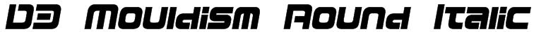 D3 Mouldism Round Italic Font