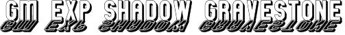 GM Exp Shadow Gravestone Font