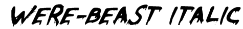 Were-Beast Italic Font