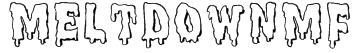 MeltdownMF Font
