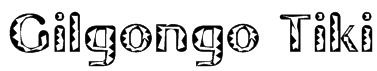 Gilgongo Tiki Font