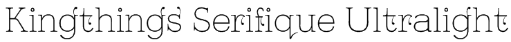 Kingthings Serifique Ultralight Font