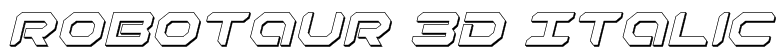 Robotaur 3D Italic Font