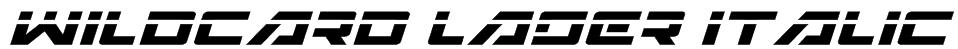 Wildcard Laser Italic Font