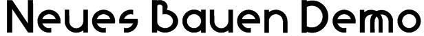 Neues Bauen Demo Font