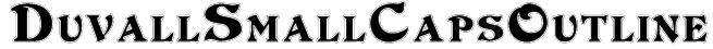 DuvallSmallCapsOutline Font