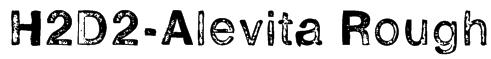 H2D2-Alevita Rough Font